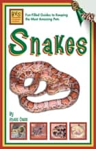 Snakes ebook by Russ Case
