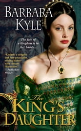The King's Daughter ebook by Barbara Kyle