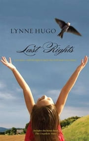 Last Rights - The Unspoken Years ebook by Lynne Hugo