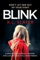 Blink eBook par K.L. Slater