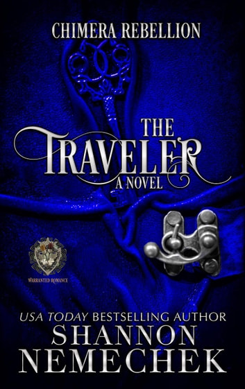 The Traveler: Chimera Rebellion - The Book of Eleanor Series, #1 ebook by Shannon Nemechek