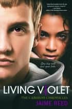 Living Violet ebook door Jaime Reed