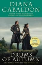 Drums Of Autumn - (Outlander 4) ebook by