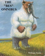 The Bes Omnibus ebook by William Forde