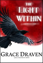The Light Within ebook by Grace Draven