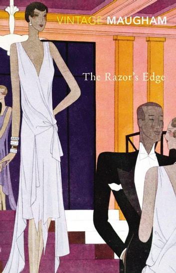 The Razor's Edge ebook by W Somerset Maugham