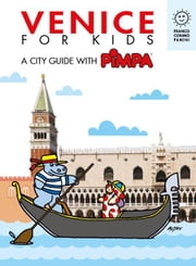 Venice for kids - A city guide with Pimpa ebook by Altan