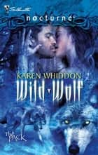 Wild Wolf ebook by Karen Whiddon