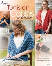 Tunisian Cables to Crochet ebook by Guzman, Kim