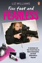 Five Foot And Fearless ebook by Liz Williams