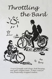 Throttling the Bard ebook by Jay Barry