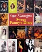 Sweet Fanny's Diary ebook by Faye Rossignol