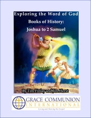 Exploring the Word of God: Books of History: Joshua to 2 Samuel ebook by Tim Finlay
