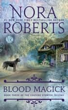 Blood Magick ebook by Nora Roberts