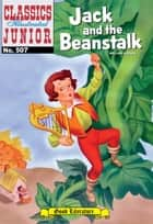 Jack and the Beanstalk - Classics Illustrated Junior #507 ebook by William Godwin, William B. Jones, Jr.