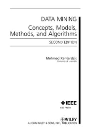 Data Mining - Concepts, Models, Methods, and Algorithms ebook by Mehmed Kantardzic