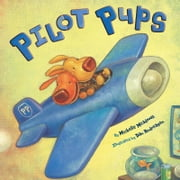 Pilot Pups ebook by Michelle Meadows,Dan Andreasen