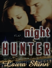 Night Hunter ebook by Laura Shinn