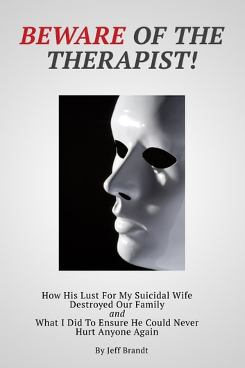 Beware of the Therapist ebook by Jeff Brandt