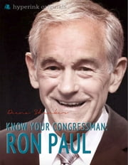 Guide to Your Congressman: Ron Paul ebook by Deena  Shanker