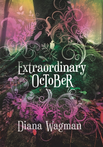 Extraordinary October ebook by Diana Wagman