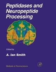 Peptidases and Neuropeptide Processing ebook by Conn, P. Michael