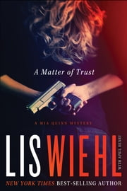 A Matter of Trust ebook by Lis Wiehl