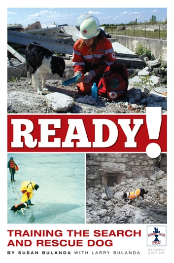 Ready! - Training the Search and Rescue Dog ebook by Susan Bulanda