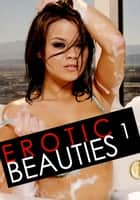 Erotic Beauties Volume 1 ebook by Zoe Anders