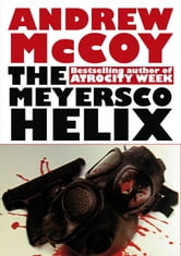 The Meyersco Helix ebook by Andrew McCoy