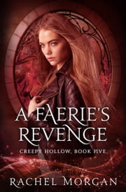 A Faerie's Revenge ebook by Rachel Morgan
