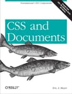 CSS and Documents ebook by Eric A. Meyer