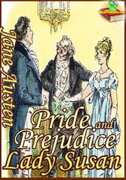 Pride and Prejudice : Lady Susan (Classic Novel) - (With over 85 Illustrations and Audiobook Link) ebook by Jane Austen