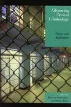 Advancing Critical Criminology ebook by Walter S. DeKeseredy,Barbara Perry