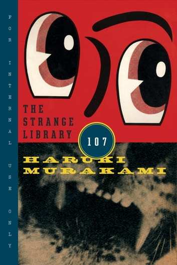 The Strange Library ebook by Haruki Murakami