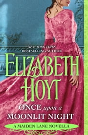 Once Upon a Moonlit Night - A Maiden Lane Novella ebook by Elizabeth Hoyt