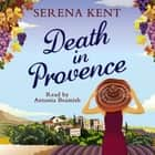 Death in Provence - The perfect summer mystery for fans of M.C. Beaton and The Mitford Murders audiobook by