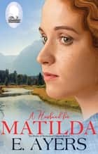 A Husband for Matilda ebook by