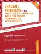 Peterson's Graduate Programs in the Physical Sciences, Mathematics, Agricultural Sciences, the Environment & Natural Resources 2012 ebook by Peterson's