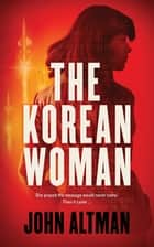 The Korean Woman ebook by