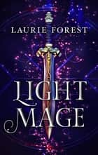 Light Mage ebook by