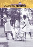Southern Cultures: The Help Special Issue - Volume 20: Number 1 – Spring 2014 Issue ebook by Harry L. Watson, Jocelyn Neal