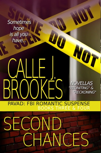 Second Chances: A PAVAD Duet ebook by Calle J. Brookes
