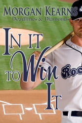 In It To Win It ebook by Morgan Kearns