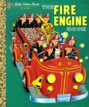 The Fire Engine Book ebook by Tibor Gergely