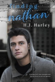 Finding Nathan - Love Lies Bleeding, #2 ebook by HJ Harley