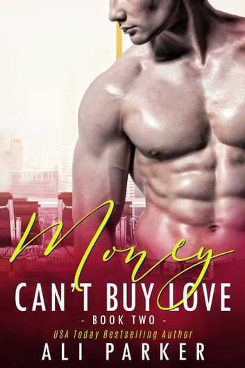 Money Can't Buy Love 2 ebook by Ali Parker