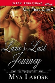 Lara's Last Journey ebook by Mya Larose