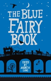 The Blue Fairy Book ebook by