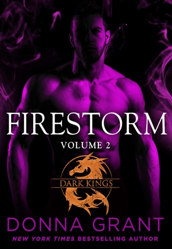 Firestorm: Volume 2 - A Dragon Romance ebook by Donna Grant